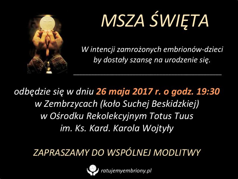 Msza sw embriony - maj 2017