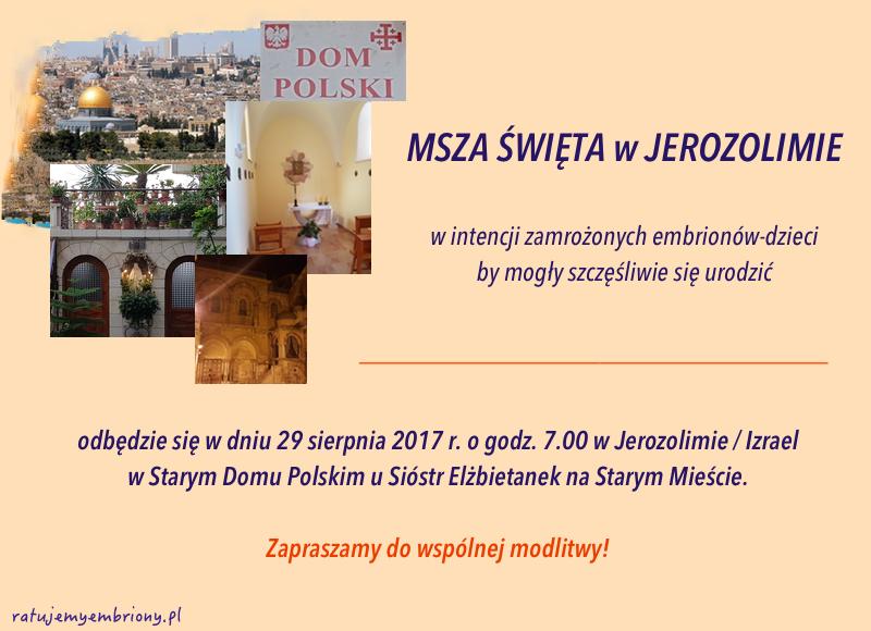 Msza sw sierpien 2017 r. Jerozolima